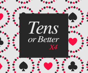 Video Poker Tens or Better x4