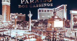 Las Vegas - O Paraíso dos Cassinos